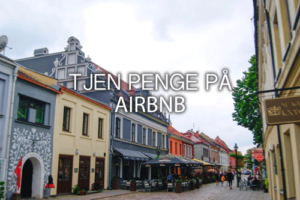 Tjen penge til overnatninger på Airbnb