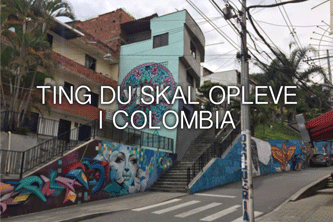 Ting-du-skal-opleve-i-colombia