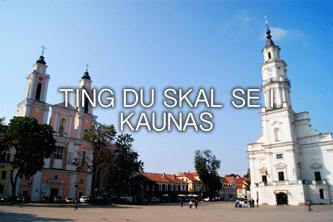 oplevelser i Kaunas