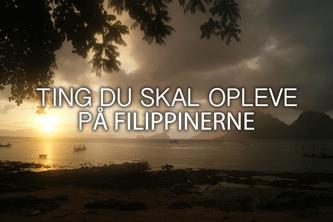 Ting du skal opleve - backpacking i Filippinerne