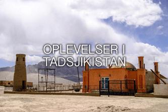 OPLEVELSER I TADSJIKISTAN