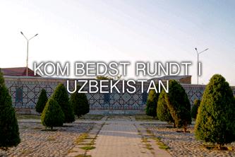 rejser til uzbekistan - kom bedst rundt