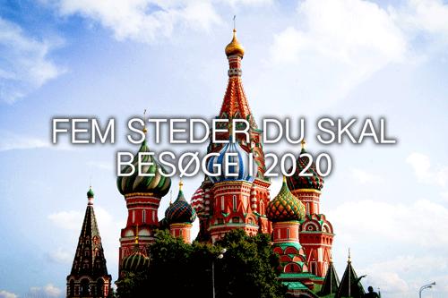 Steder du skal besøge i 2020