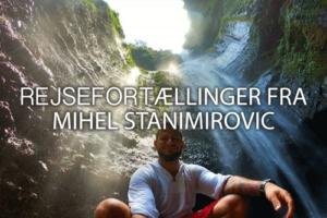 Rejsefortællinger af Mihel Stanimirovic